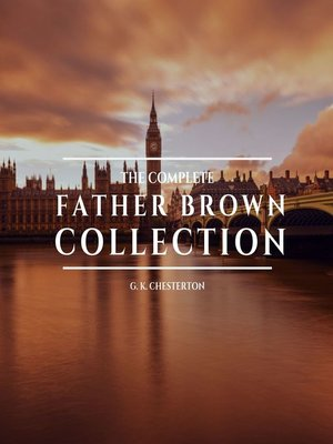 cover image of The Complete Father Brown Collection