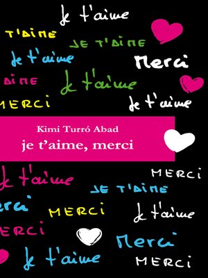 cover image of Je t'aime, merci
