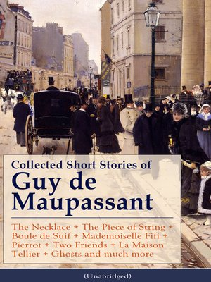 cover image of Collected Short Stories of Guy de Maupassant