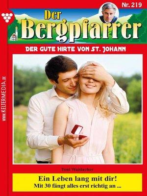 cover image of Der Bergpfarrer 219 – Heimatroman