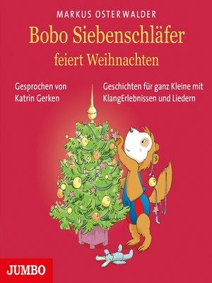 cover image of Bobo Siebenschläfer feiert Weihnachten