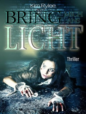 cover image of Bring mich ans Licht