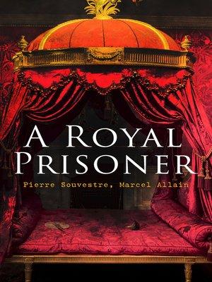 cover image of A Royal Prisoner