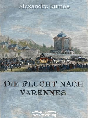 cover image of Die Flucht nach Varennes