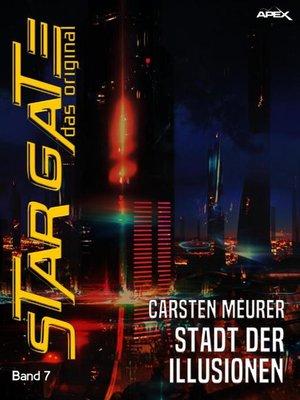 cover image of STAR GATE-- DAS ORIGINAL, Band 7