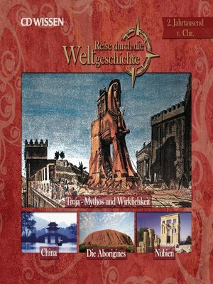 cover image of Reise durch die Weltgeschichte, 2. Jahrtausend v. Chr.