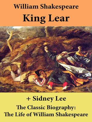 cover image of King Lear (The Unabridged Play) + the Classic Biography