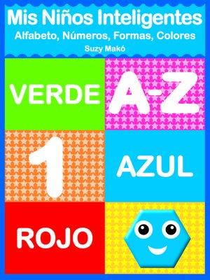 cover image of Mis Niños Inteligentes