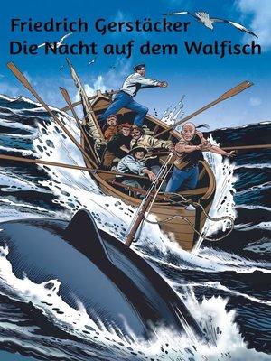 cover image of Die Nacht auf dem Walfisch