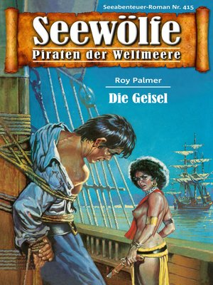 cover image of Seewölfe--Piraten der Weltmeere 415