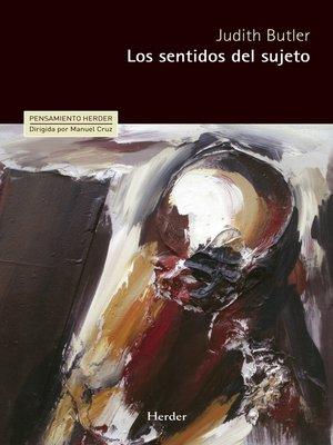 cover image of Los sentidos del sujeto
