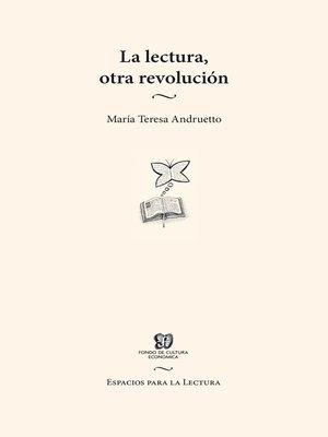 cover image of La lectura, otra revolución