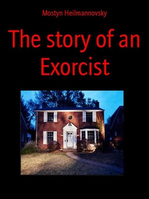 cover image of The story of an Exorcist