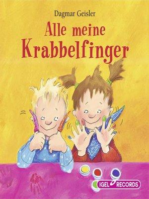 cover image of Alle meine Krabbelfinger