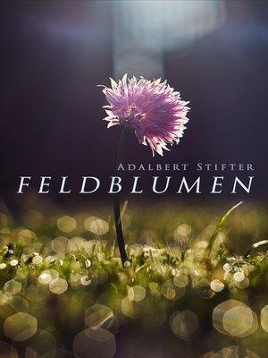 cover image of Feldblumen