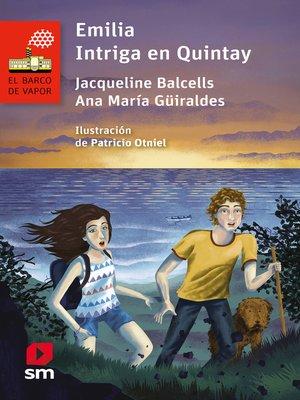 cover image of Emilia. Intriga en Quintay