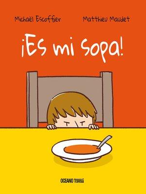 cover image of Es mi sopa