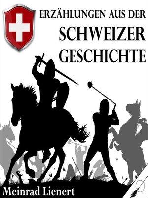 cover image of Erzählungen aus der Schweizer Geschichte