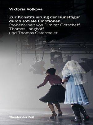 cover image of Zur Konstituierung der Kunstfigur durch soziale Emotionen