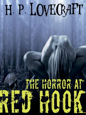 cover image of The Horror at Red Hook (Howard Phillips Lovecraft)