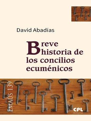 cover image of Breve historia de los concilios ecuménicos