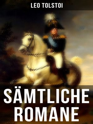 cover image of Sämtliche Romane von Leo Tolstoi
