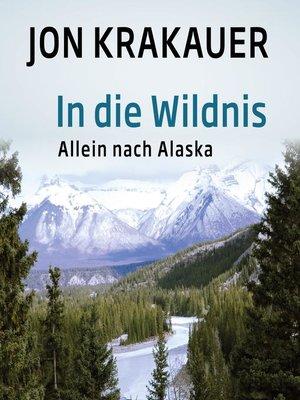 cover image of In die Wildnis