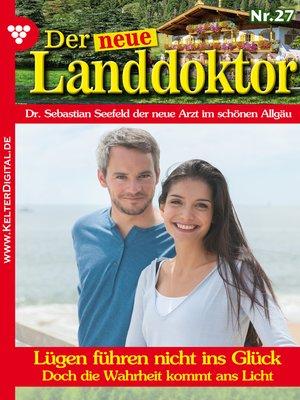 cover image of Der neue Landdoktor 27 – Arztroman