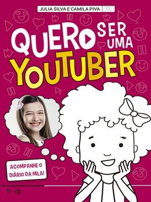 cover image of Quero ser uma youtuber
