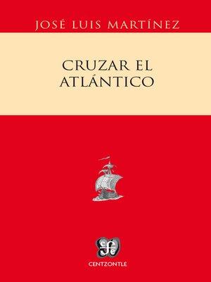 cover image of Cruzar el Atlántico