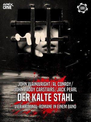 cover image of DER KALTE STAHL