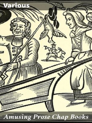 cover image of Amusing Prose Chap Books