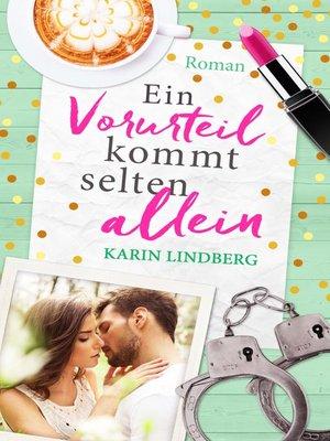 cover image of Ein Vorurteil kommt selten allein
