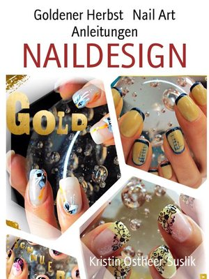 cover image of Goldener Herbst   Nail Art Anleitungen