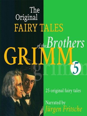 cover image of The Original Fairy Tales of the Brothers Grimm. Part 5 of 8.