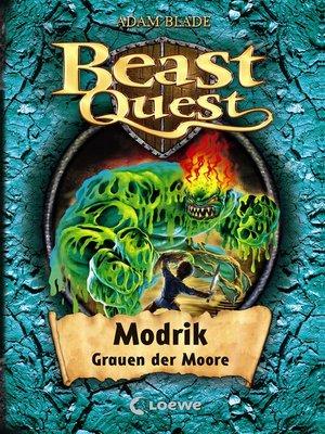 cover image of Beast Quest 34--Modrik, Grauen der Moore