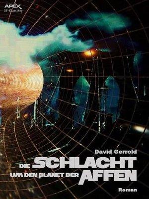 cover image of DIE SCHLACHT UM DEN PLANET DER AFFEN