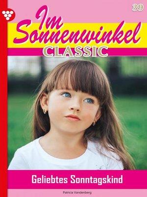 cover image of Im Sonnenwinkel Classic 39 – Familienroman