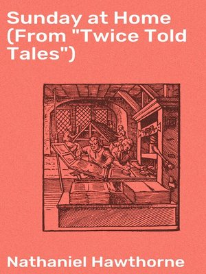 "cover image of Sunday at Home (From ""Twice Told Tales"")"