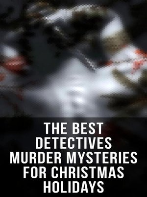 cover image of The Best Detectives Murder Mysteries for Christmas Holidays