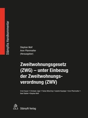 cover image of Zweitwohnungsgesetz (ZWG)--unter Einbezug der Zweitwohnungsverordnung (ZWV)