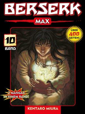 cover image of Berserk Max, Band 10