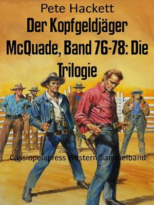 cover image of Der Kopfgeldjäger McQuade, Band 76-78