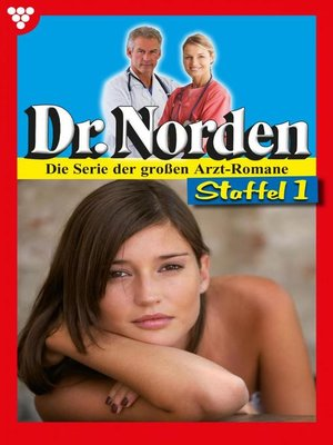 cover image of Dr. Norden (ab 600) Staffel 1 – Arztroman