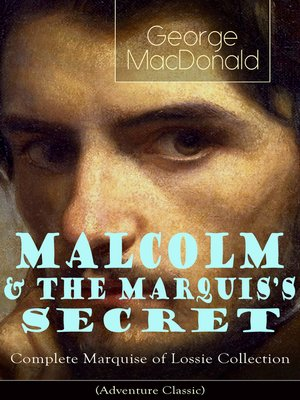cover image of MALCOLM & THE MARQUIS'S SECRET
