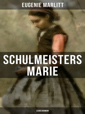 cover image of Schulmeisters Marie
