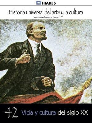 cover image of Vida y cultura del siglo XX
