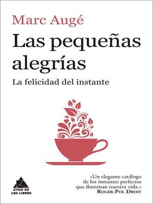 cover image of Las pequeñas alegrías