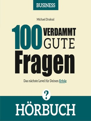 cover image of 100 Verdammt gute Fragen – BUSINESS