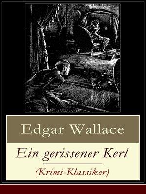 cover image of Ein gerissener Kerl (Krimi-Klassiker)